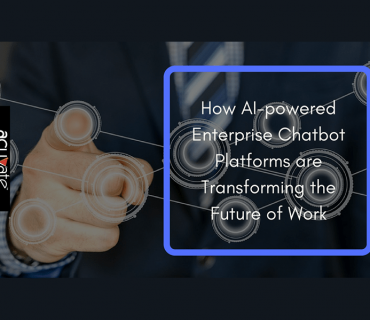 How Ai Powered Enterprise Chatbot Platforms Are Transforming The Future Of Work