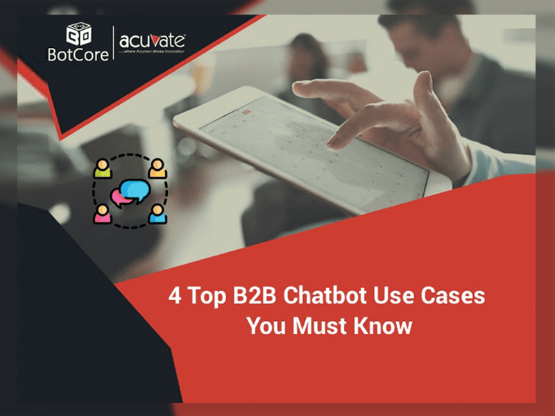 4 Top B2b Chatbot Use Cases You Must Know 1