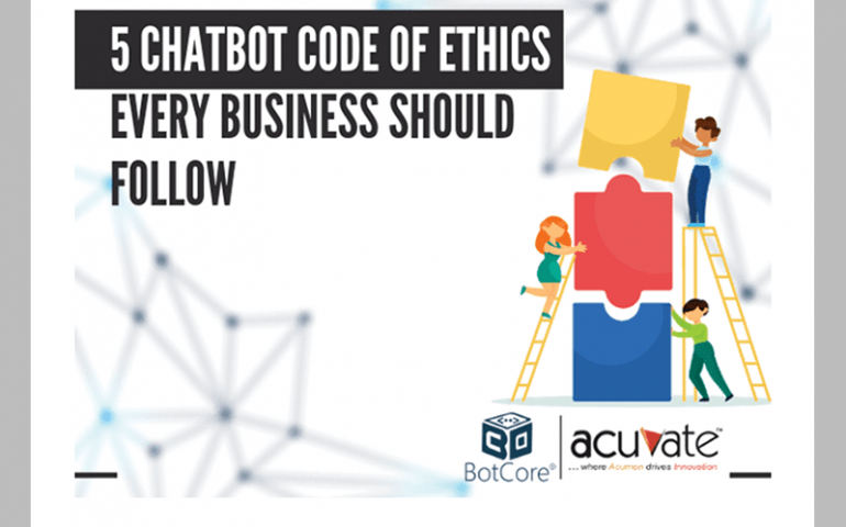 5 Chatbot Code Of Ethics Every Business Should Follow 1