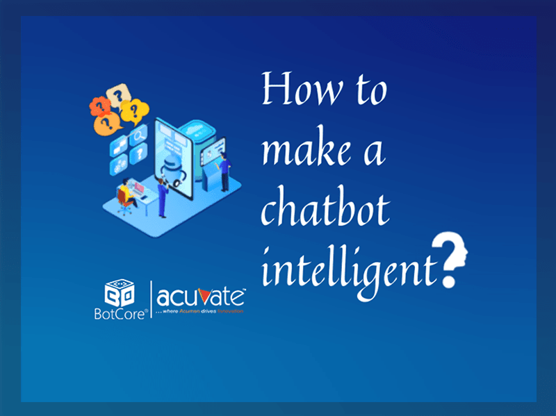 How To Make A Chatbot Intelligent V3