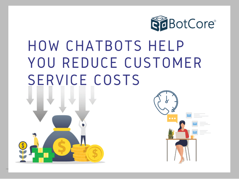 How Chatbots Help You Reduce Customer Service Cost