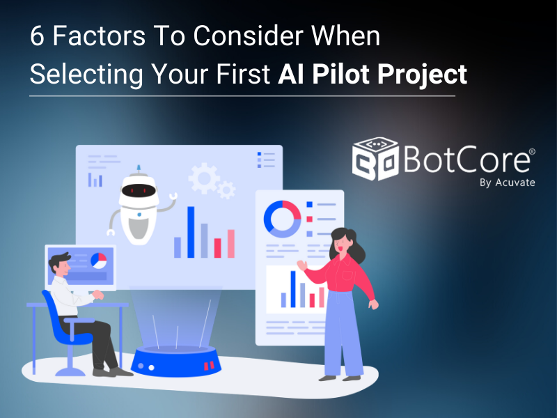 6 Factors To Consider When Selecting Your First Ai Pilot Project