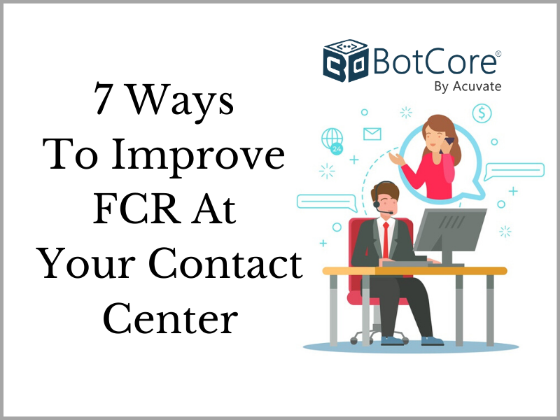 Improve Fcr At Your Contact Center