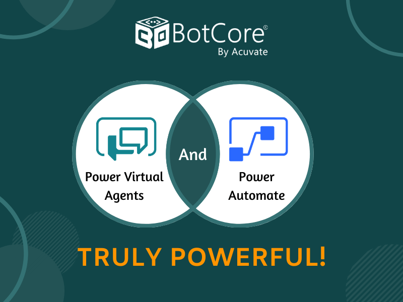 Power Virtual Agents & Power Automate Truly Powerful!