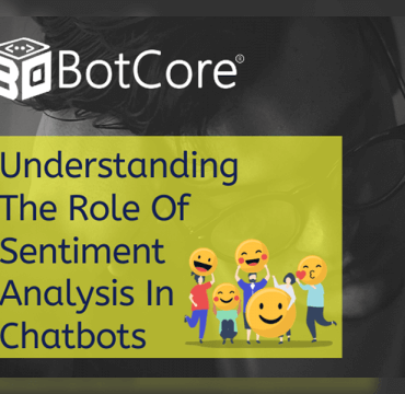 Understanding The Role Of Sentiment Analysis In Chatbots