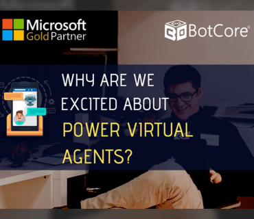Why Are We Excited About Power Virtual Agents