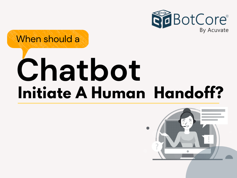 When Should A Chatbot Initiate A Human Handoff