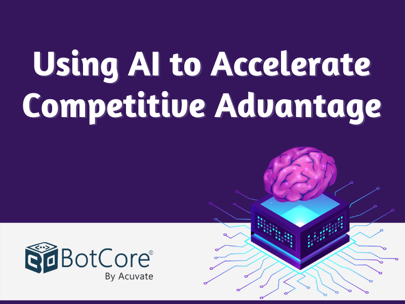 Using Ai To Accelerate Competitive Advantage