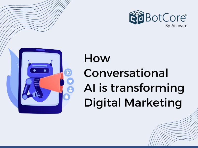 How Conversational Ai Is Transforming Digital Marketing