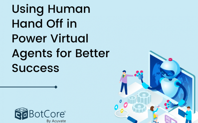 Using Human Hand Off In Power Virtual Agents For Better Success