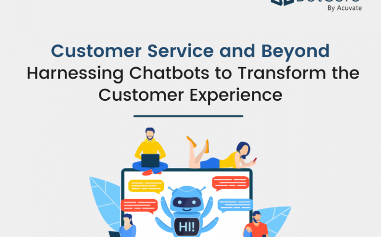 Customer Service And Beyond Harnessing Chatbots To Transform The Customer Experience