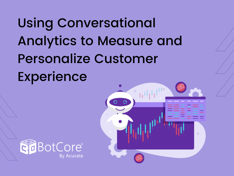 Using Conversational Analytics To Measure And Personalize Customer Experience V2